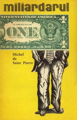 Miliardarul - Michel de Saint Pierre
