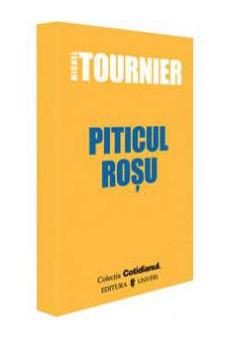 Piticul rosu - Michel Tournier