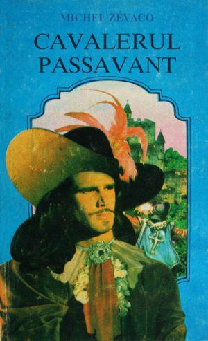 Cavalerul Passavant - Michel Zevaco