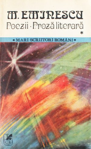 Poezii. Proza literara (2 vol.) - Mihai Eminescu