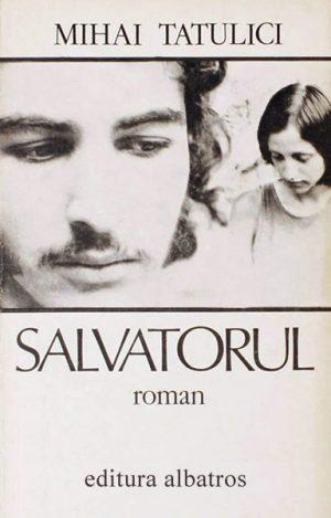 Salvatorul - Mihai Tatulici