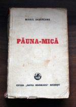 Pauna-Mica (editia princeps) - Mihail Sadoveanu