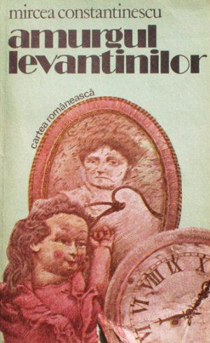 Amurgul Levantinilor - Mircea Constantinescu