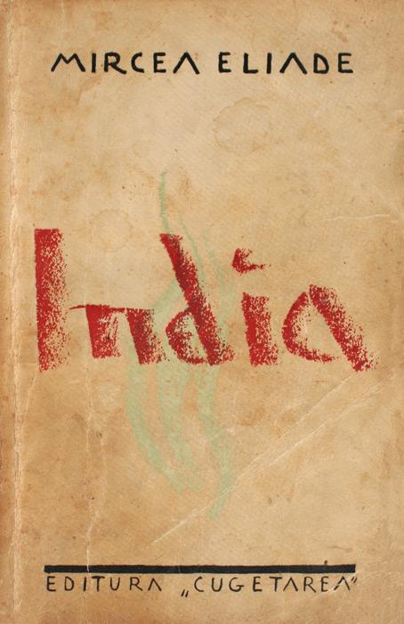 India (1935) - Mircea Eliade