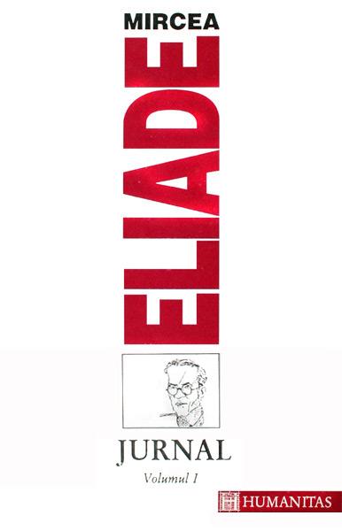 Jurnal (2 vol.) - Mircea Eliade