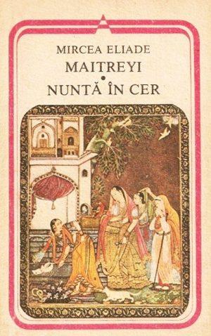 Maitreyi. Nunta in cer - Mircea Eliade