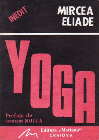 Yoga. Problematica filozofiei indiene - Mircea Eliade