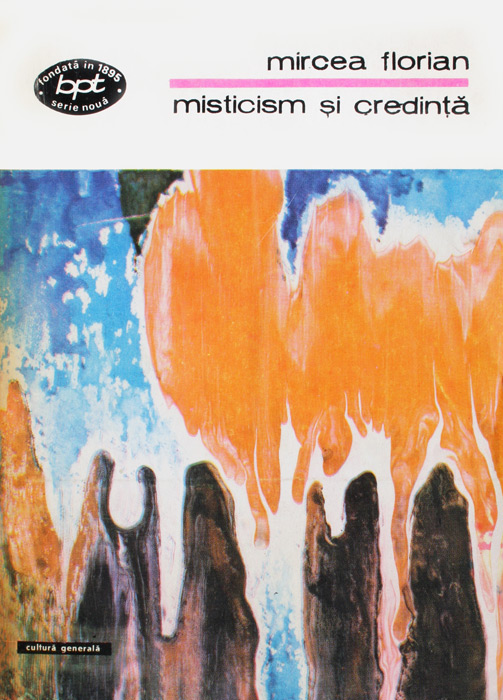 Misticism si credinta - Mircea Florian