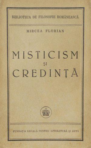 Misticism si credinta (editia princeps