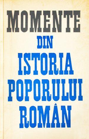 Momente din istoria poporului roman -
