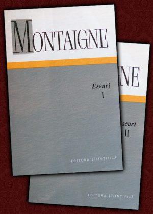 Montaigne - Eseuri||Filosofia culturii - Conf. univ. dr. Grigore Georgiu