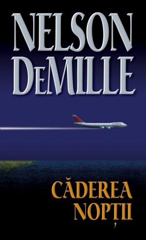 Caderea noptii - Nelson DeMille