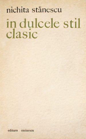 In dulcele stil clasic (editia princeps