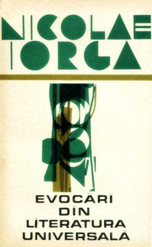 Evocari din literatura universala - Nicolae Iorga