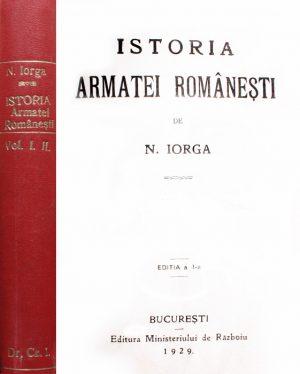 Istoria armatei romanesti (2 vol.