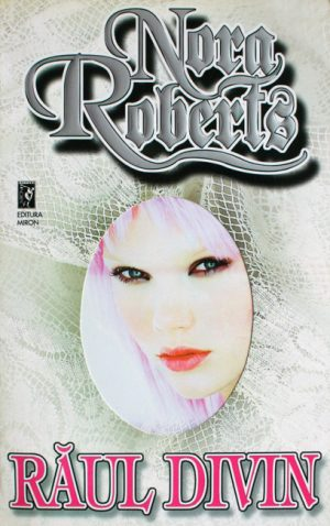 Raul divin - Nora Roberts