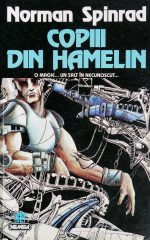 Copiii din Hamelin - Norman Spinrad