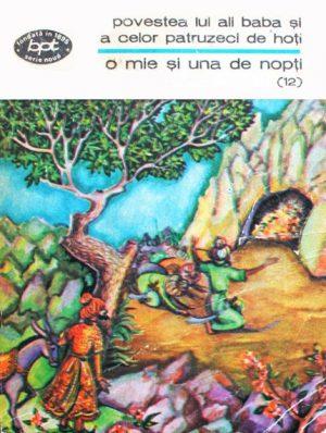 Povestea lui Ali Baba si a celor patruzeci de hoti - O mie si una de nopti