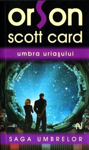 Umbra Uriasului - Orson Scott Card