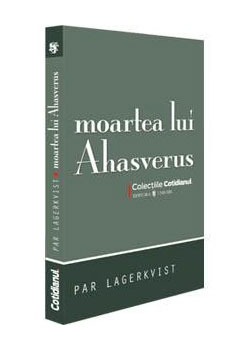 Moartea lui Ahasverus - Par Lagerkvist