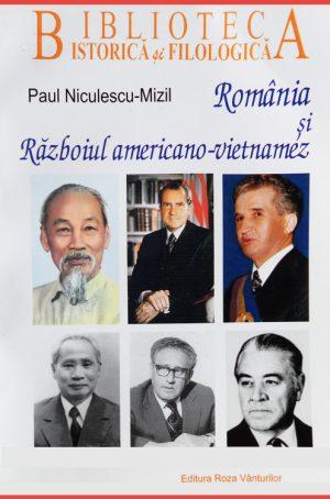 Romania si razboiul americano-vietnamez - Paul Niculescu-Mizil