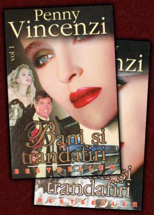 Bani si trandafiri (2 vol.) - Penny Vincenzi