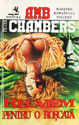 Recviem pentru o roscata - Peter Chambers