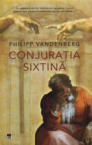 Conjuratia sixtina (editie de lux