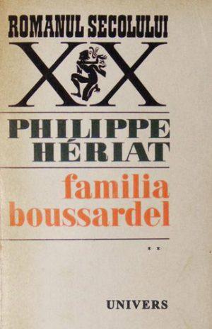 Familia Boussardel (3 vol.) - Philippe Heriat