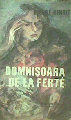 Domnisoara de la Ferte - Pierre Benoit