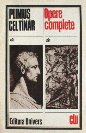 Opere complete - Plinius cel Tanar