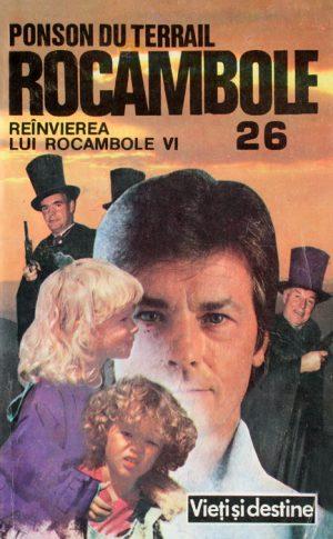 Rocambole: Reinvierea lui Rocambole (6 vol.) - Ponson Du Terrail