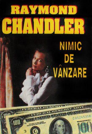 Nimic de vanzare - Raymond Chandler