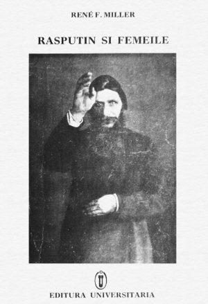 Rasputin si femeile - Rene F. Miller