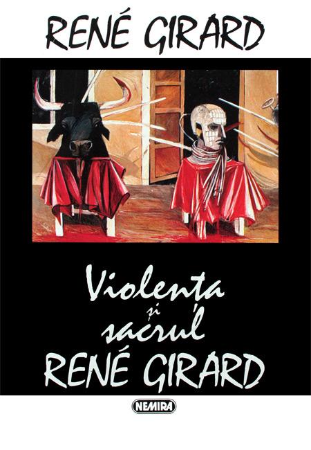 Violenta si sacrul - Rene Girard