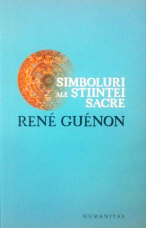 Simboluri ale stiintei sacre - Rene Guenon