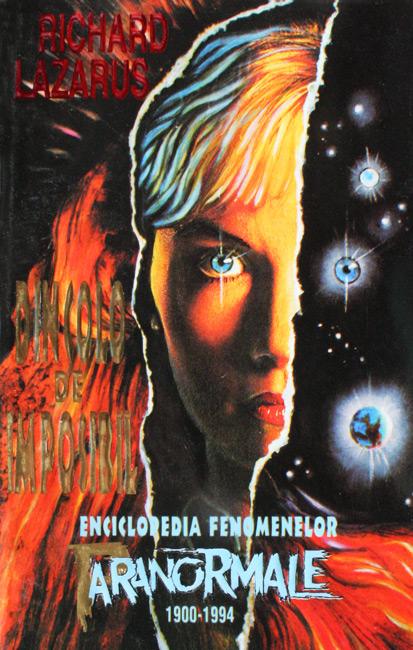 Dincolo de imposibil. Enciclopedia fenomenelor paranormale - Richard Lazarus