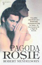Pagoda Rosie - Robert Mendelsohn