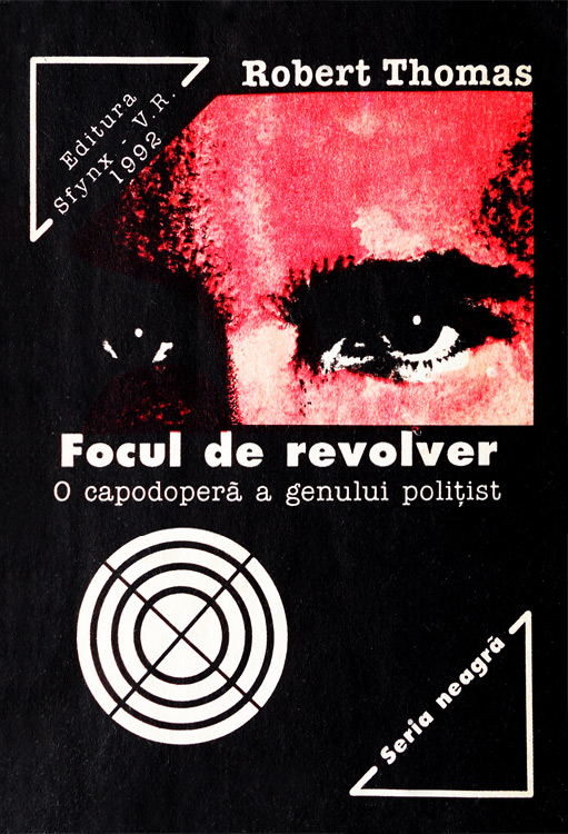 Robert Thomas - Focul de revolver