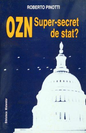OZN - super secret de stat - Roberto Pinotti