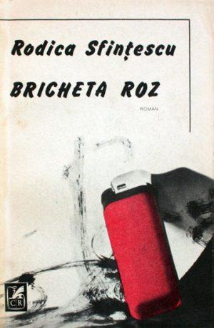 Bricheta roz - Rodica Sfintescu
