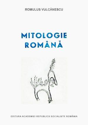 Mitologie romana - Romulus Vulcanescu