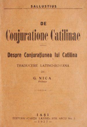 De Conjuratione Catilinae / Despre conjuratiunea lui Catilina (editie bilingva) - Sallustius