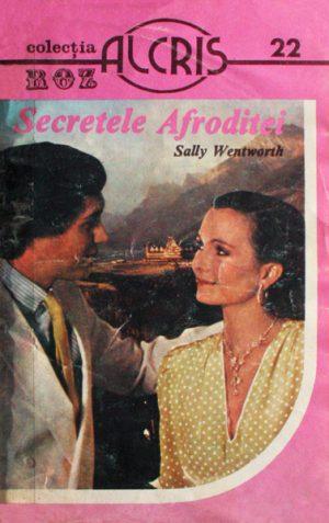 Secretele Afroditei - Sally Wentworth