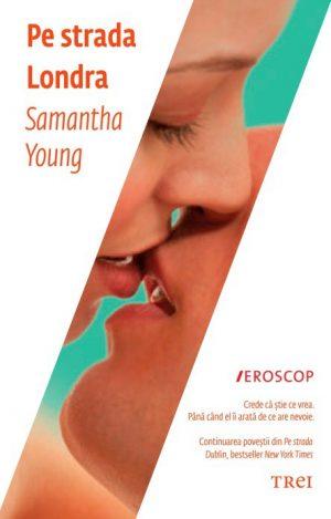 Pe strada Londra - Samantha Young