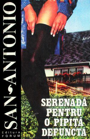 Serenada pentru o pipita defuncta - San-Antonio