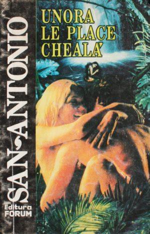Unora le place cheala - San-Antonio