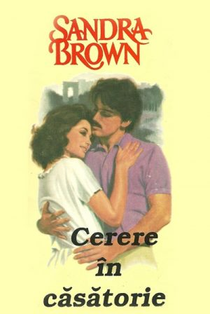 Cerere in casatorie - Sandra Brown