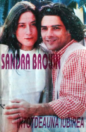 Intotdeauna iubirea - Sandra Brown