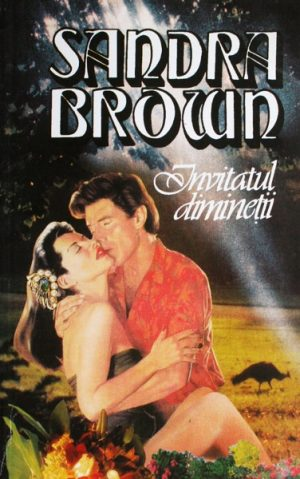 Invitatul diminetii - Sandra Brown